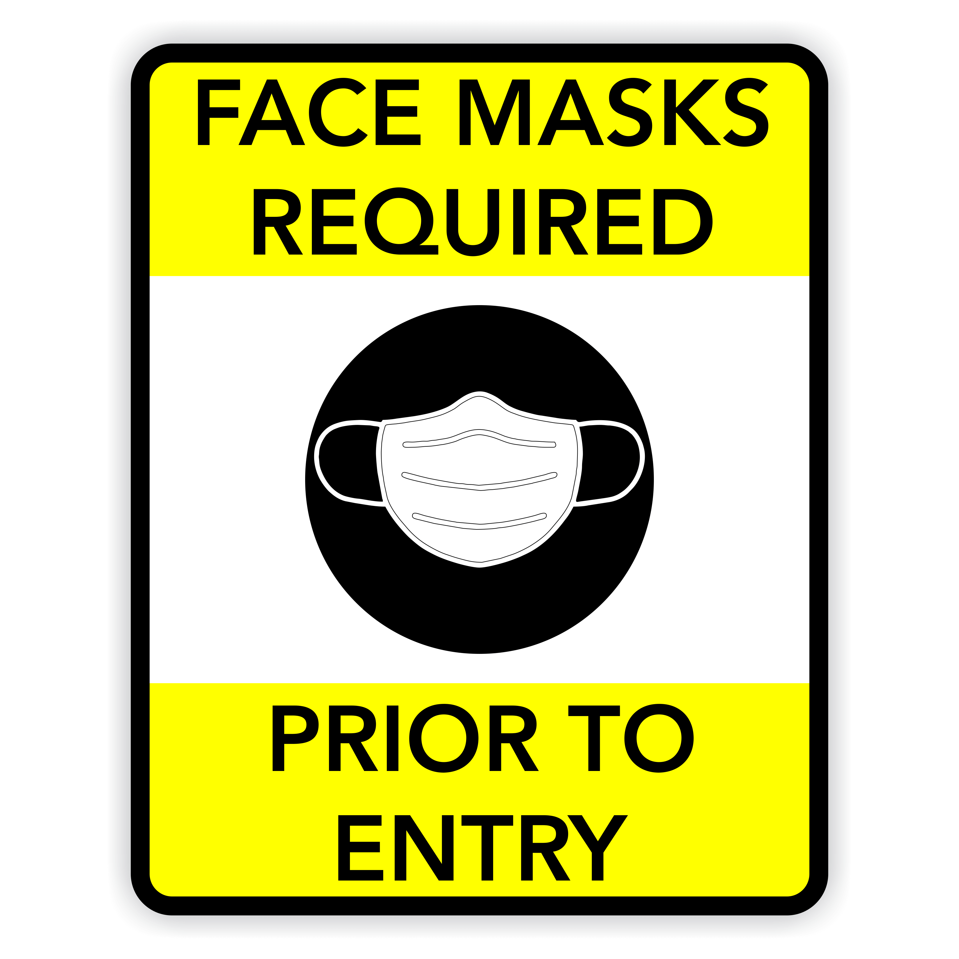 Face Masks Required Prior To Entry Sign Custom Signs
