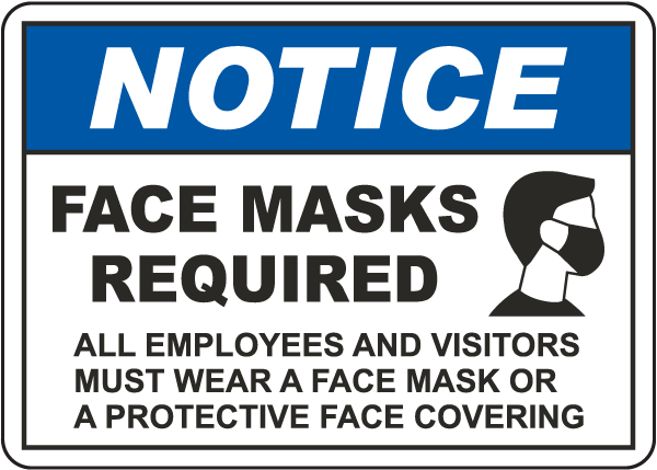 Notice Face Masks Required Sign D6266