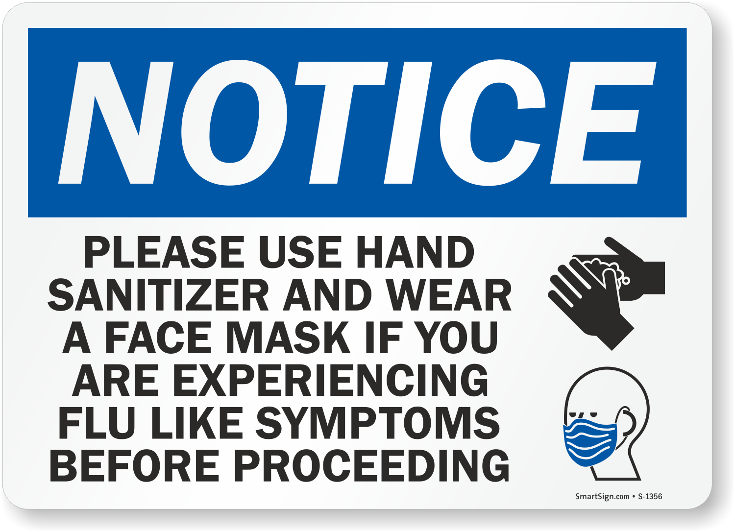 Use Sanitizer And Wear A Face Mask If Experiencing Flu
